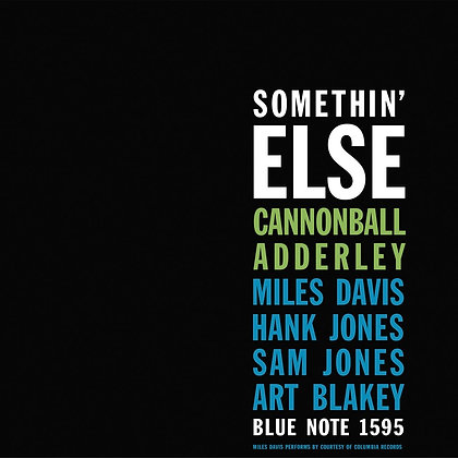"Cannonball Adderley ""Somethin' Else"""