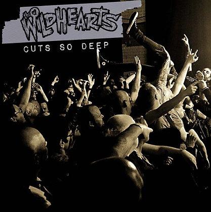 """Wildhearts """"Cuts So Deep"""""""