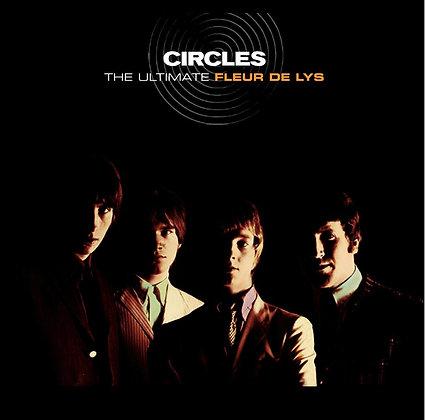 """Fleur De Lys """"Circles - The Ultimate"""""""