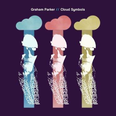 """Graham Parker """"Cloud Symbols"""""""