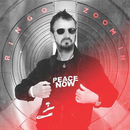"""Ringo Starr """"Zoom In"""""""