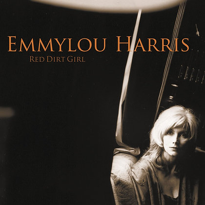 "Emmylou Harris ""Red Dirt Girl"""