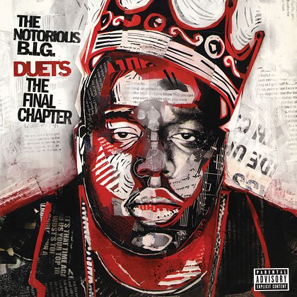 """Notorious B.I.G. """"Duets: The Final Chapter"""""""