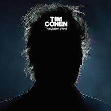 "Tim Cohen ""The Modern World"""