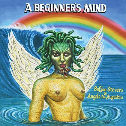 """Sufjan Stevens & Angelo De Augustine """"A Beginner's Mind"""""""