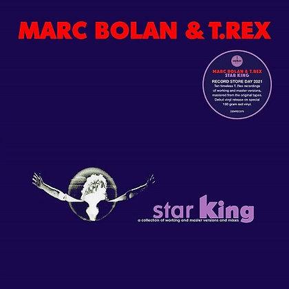 "Marc Bolan & T. Rex ""Star King"""