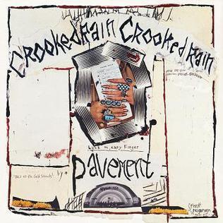 "Pavement ""Crooked Rain, Crooked Rain"""