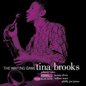 """Tina Brooks """"The Waiting Game"""""""