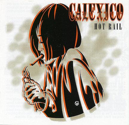 Calexico-Hot Rail