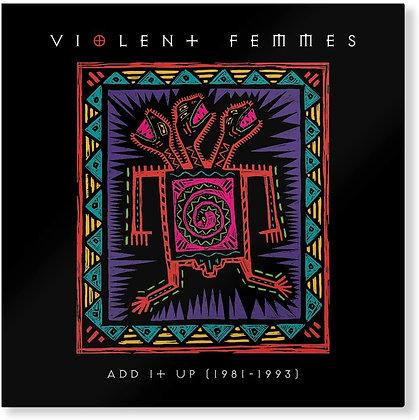 "Violent Femmes ""Add It Up"""