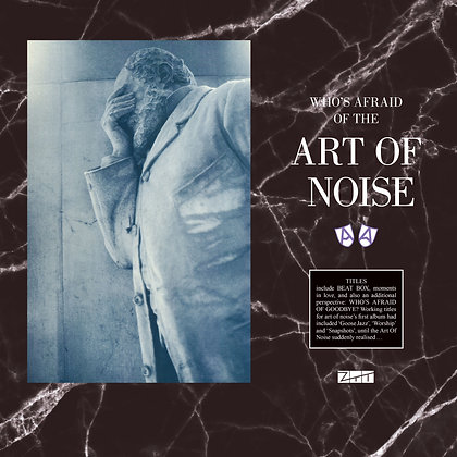 """Art Of Noise """"Who's Afraid Of The Art Of Noise"""""""