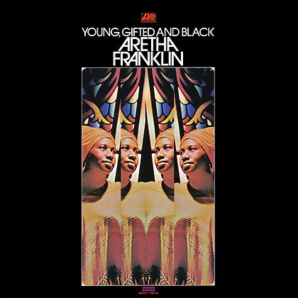 """Aretha Franklin """"Young, Gifted And Black"""""""