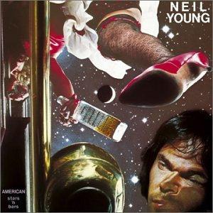 "Neil Young ""American Stars 'N Bars"""
