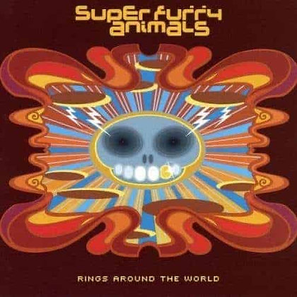 "Super Furry Animals ""Rings Around The World"""
