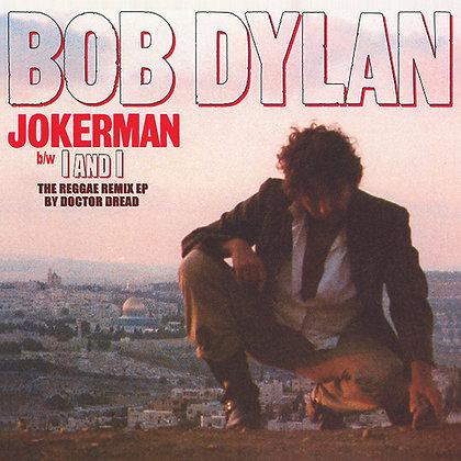 "Bob Dylan ""Jokerman / I And I (The Reggae Remix EP)"""