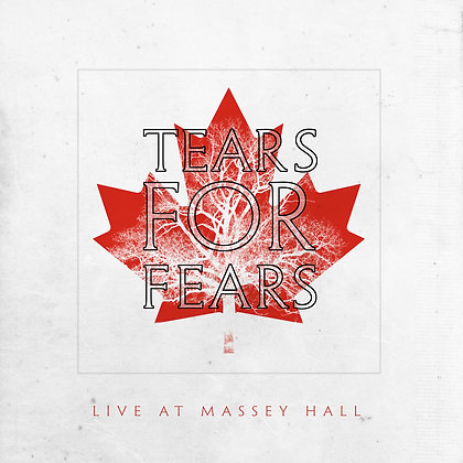 """Tears For Fears """"Live At Massey Hall"""""""
