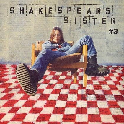 Shakespears Sister- #3