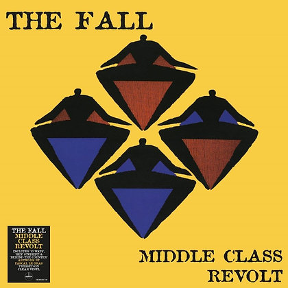 """The Fall """"Middle Class Revolt"""""""