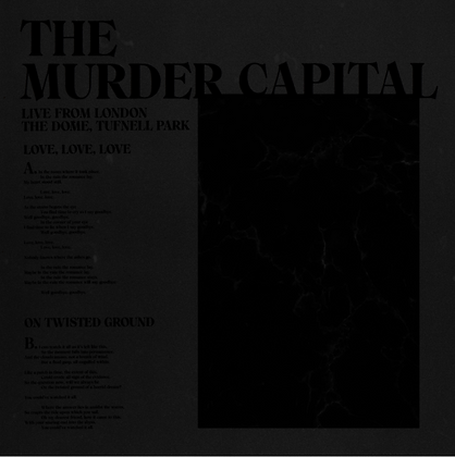 Murder Capital, The- Live from London: The Dome, Tufnell Park