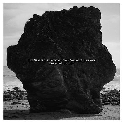 """Damon Albarn """"The Nearer The Fountain, More Pure The Stream"""""""