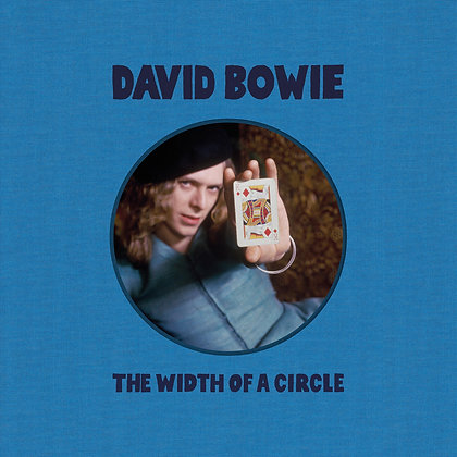 """David Bowie """"The Width Of A Circle"""""""