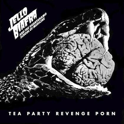 """Jello Biafra & The Guantanamo School Of Medicine """"Tea Party Revenge Porn"""""""