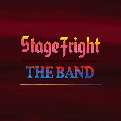 """The Band """"Stage Fright"""""""
