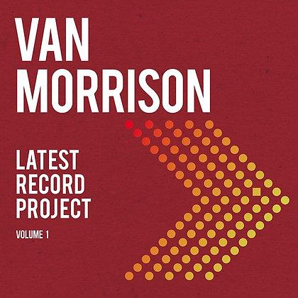 "Van Morrison ""Latest Record Project Volume 1"""