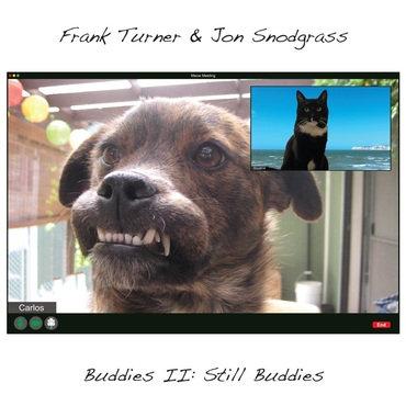 """Frank Turner & Jon Snodgrass """"Buddies II: Still Buddies"""""""