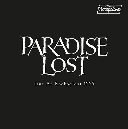 """Paradise Lost """"Live At Rockpalast 1995"""""""