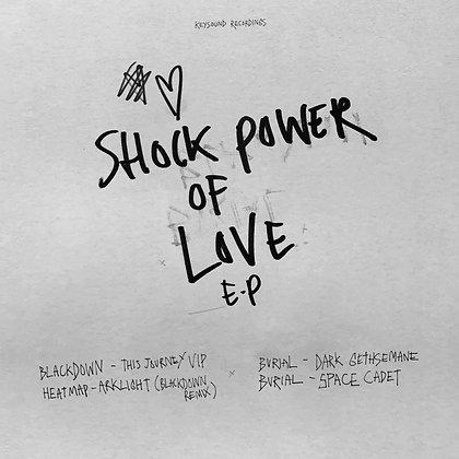 "Burial ""Shock Power Of Love"""