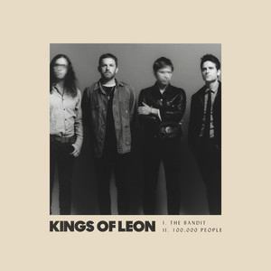 "Kings Of Leon ""The Bandit"""