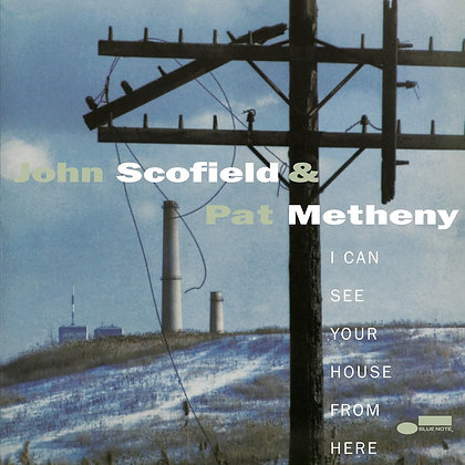 """John Scofield & Pat Metheny """"I Can See Your House From Here"""""""