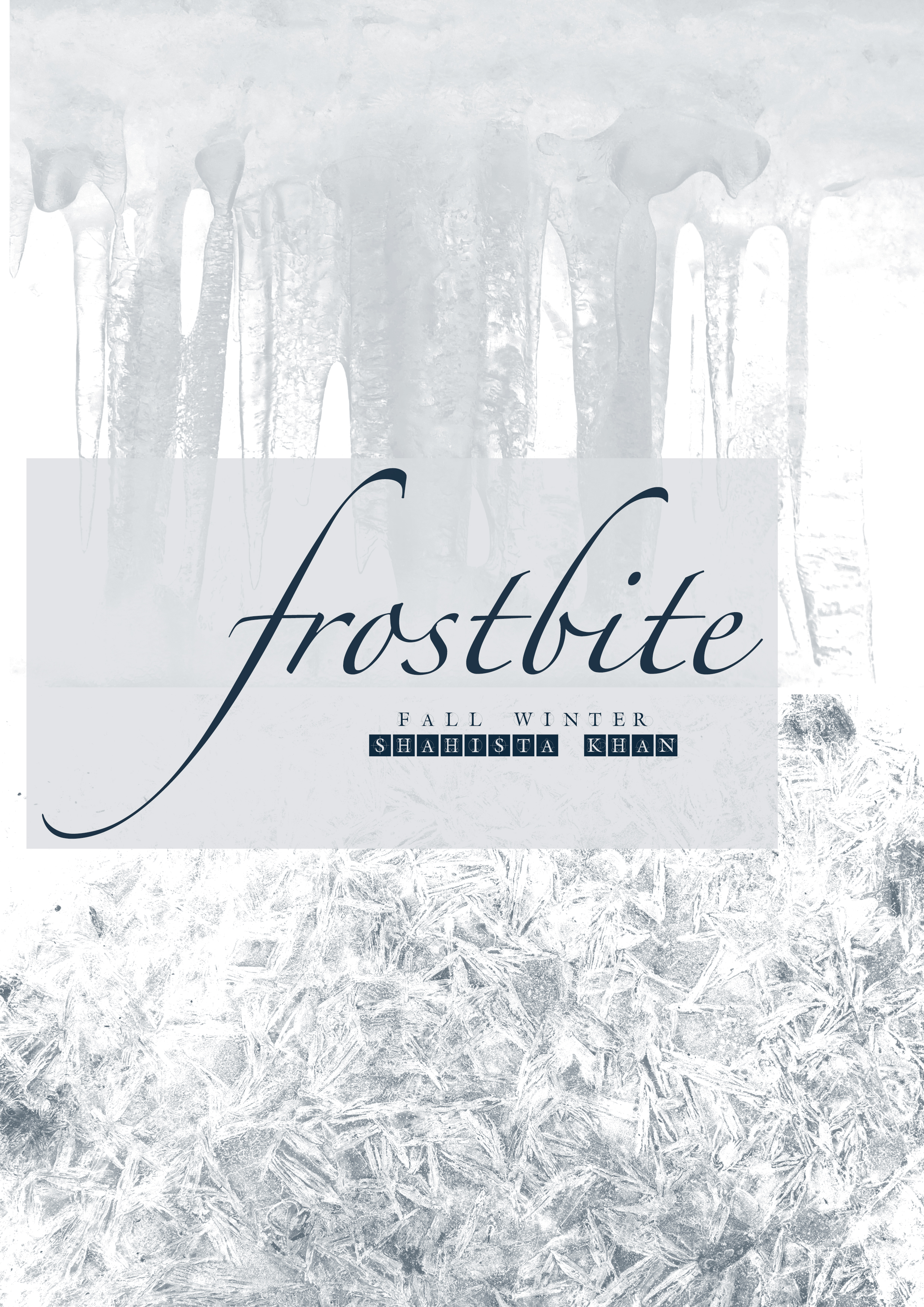 FROST BITE- COLLECTION DESIGN