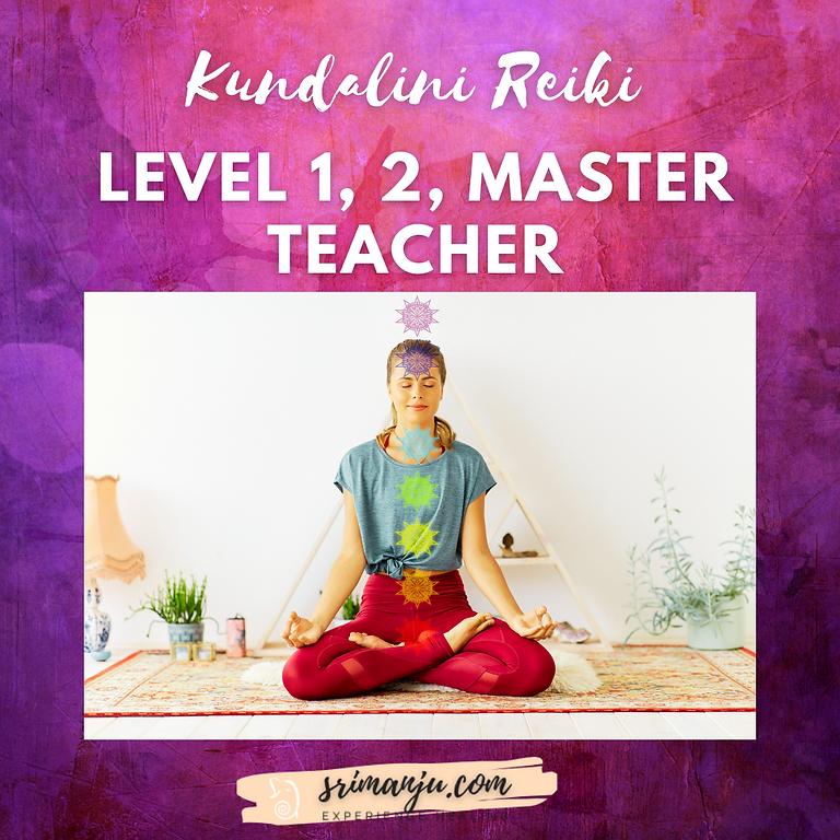 Kundalini Reiki Level 1, 2, Master Teacher