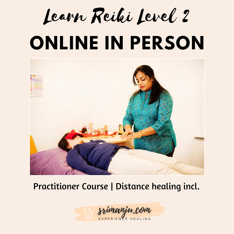 Reiki Practitioners Level 2 - Online in person