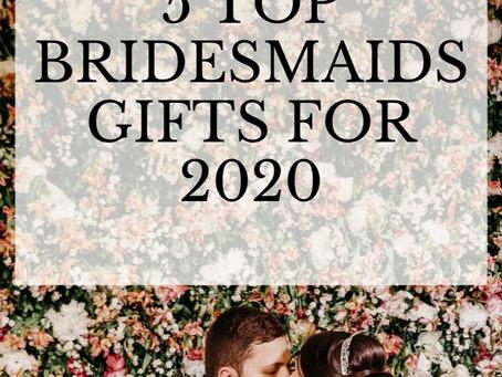 Top 5 Bridesmaids Gifts!