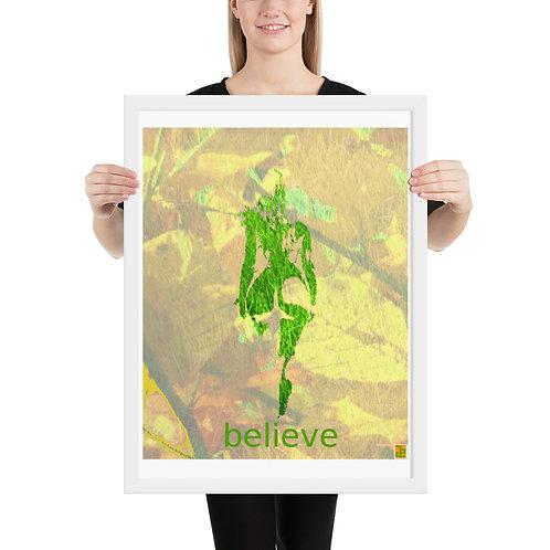 """""""belive"""" Framed poster"""
