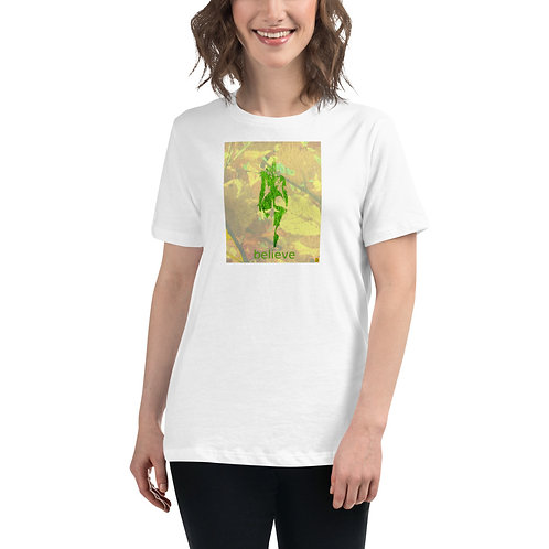 """""""belive"""" Women's Relaxed T-Shirt"""