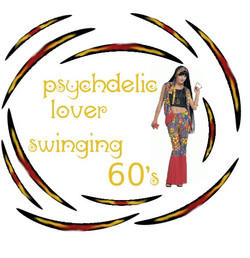 Psychedelic lover swinging 60 s