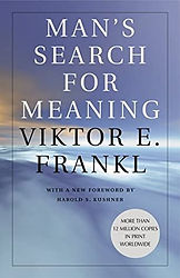 Man's Search for Meaning by Viktor E. Frankl, 2006
