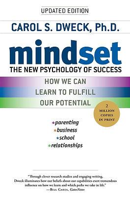 Mindset: The New Psychology of Success by CAROL DWECK, 2007