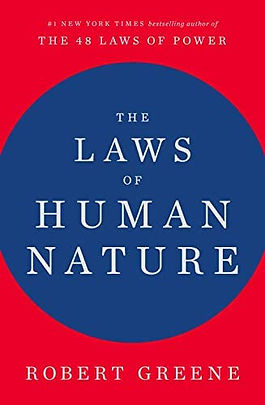 The Laws of Human Nature by Robert Greene, 2018