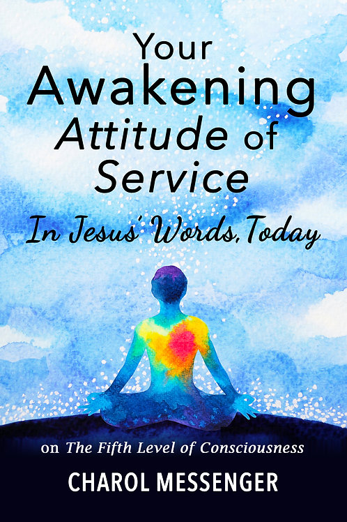 Your Awakening Attitude of Service