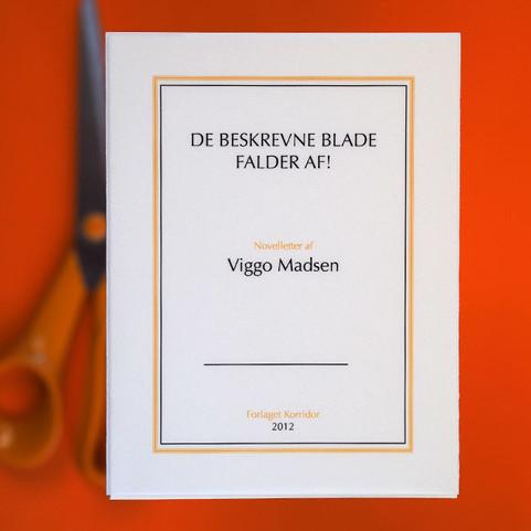 VIGGO MADSEN: De beskrevne blade falder af