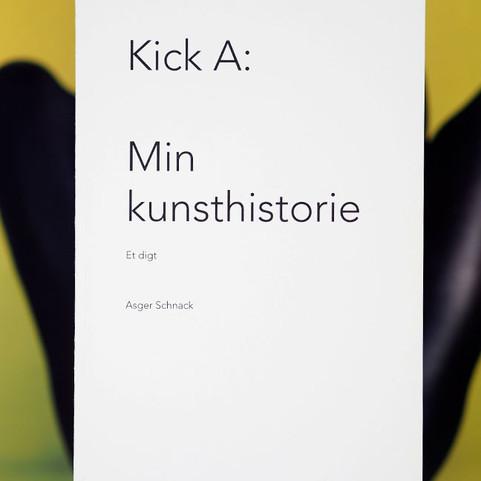 ASGER SCHNACK: Kick A: Min kunsthistorie