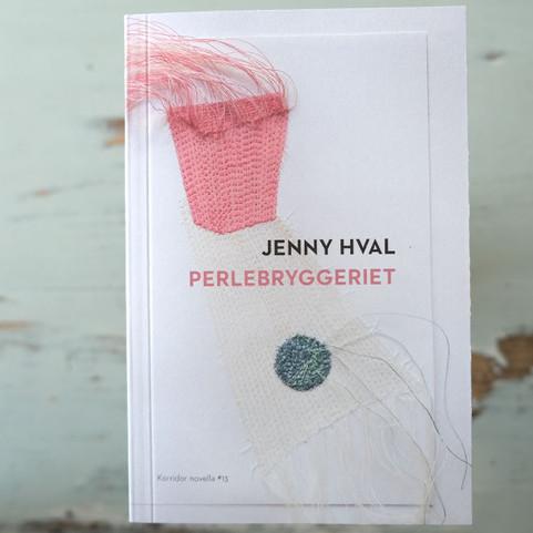 JENNY HVAL: Perlebryggeriet