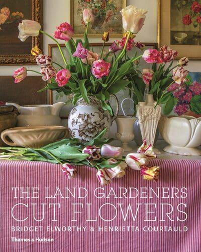 The Land Gardeners Cut Flowers Book