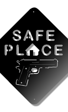 45 Cal Safe Place Sign
