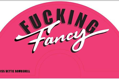 PINK F*CKING FANCY FAN